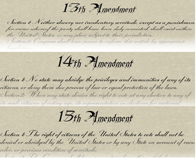 13, 14, 15 Amendments - Civil War